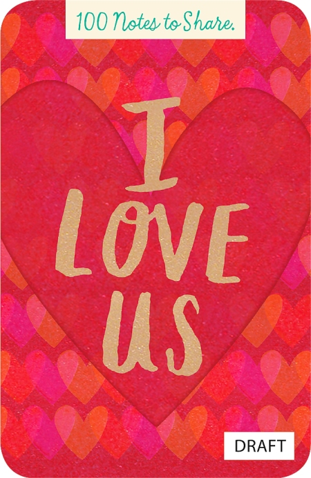 I Love Us Notes to share - $9.95